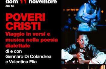 """<b>Gennaro Di Colandrea e Valentina Elia in """"Poveri Cristi - Viaggio in Versi e Musica nella poesia dialettale"""" al NEST il 10 e 11 novembre</b>"""